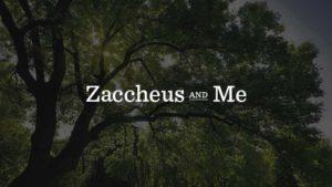 zaccheus-and-me-700x394