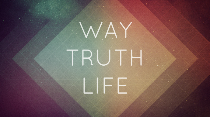 The Way, The Truth, The Life - First Presbyterian Church of ...